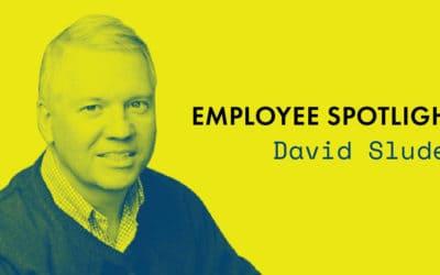 Employee Spotlight | David Sluder